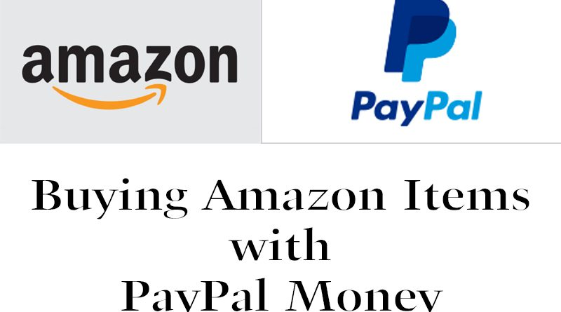 Buying Amazon Items with PayPal Money